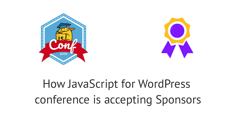 How JS for WP conference accepts sponsors