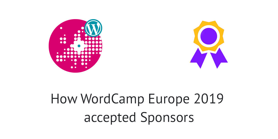 How WordCamp Europe 2019 accepted Sponsors